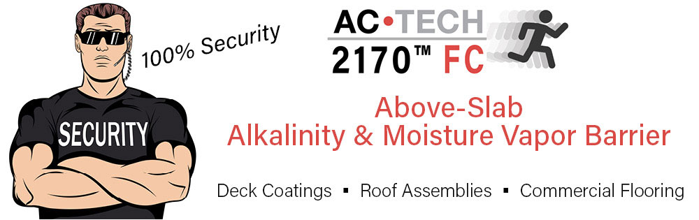 ACTECH Above Slab Alkalinity Moisture Barrier - Moisture Mitigation - Concrete Prep